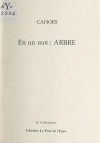 Cahors - En un mot : arbre.