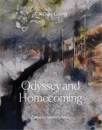 Cai Guo-qiang - Cai Guo-Qiang: Odyssey and Homecoming /anglais.