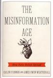 Cailin O'Connor et James Owen Weatherall - The Misinformation Age - How False Beliefs Spread.