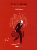 Cailleaux - Harmattan - Le vent des fous.