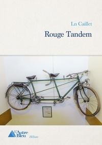 Caillet Ln - Rouge Tandem.