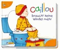 Caillou braucht keine Windel mehr.