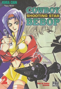 Cain Kuga - Cowboy Bebop Shooting Star Tome 2 : .