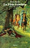 Pierre Naudin - Cycle d'Ogier d'Argouges N°  4 : La fête écarlate.
