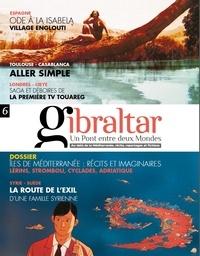 Santiago Mendieta - Gibraltar N° 6 : Iles de Méditerranée : récits et imaginaires.