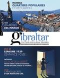 Santiago Mendieta - Gibraltar N° 7 : Les voix de la liberté.