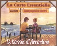 Mathieu Crozet - La Carte Essentielle BASSIN D'ARCACHON - « Guide cartographié et illustré ».