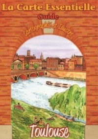 Mathieu Crozet - La carte essentielle Toulouse.
