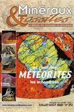 Patrice Lebrun - Minéraux & Fossiles N° 372, Juillet-Août : Au coeur des météorites - Les achondrites.