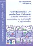 Caisse des Dépôts - Contractualiser avec la CAF pour l'enfance et la jeunesse dans une communauté de communes ou une communauté d'agglomération.
