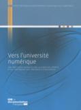 Caisse des Dépôts - Vers l'université numérique - Une réflexion conduite par la Caisses des dépôts et la Conférence des présidents d'université.