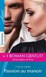 Caitlin Crews et Emma Darcy - Passion au manoir ; Un secret irrésistible.
