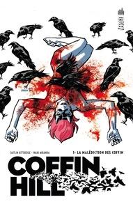 Caitlin Kittredge et Inaki Miranda - Coffin Hill Tome 1 : .