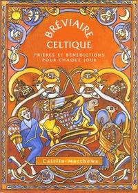 Bréviaire celtique - Prières et bénédictions pour chaque jour.pdf