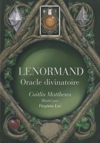 Lenormand- Oracle divinatoire - Caitlín Matthews |