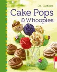 Cake Pops & Whoopies.