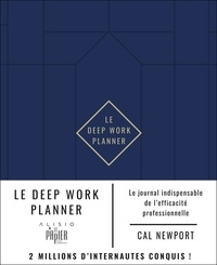 Cal Newport - Le Deep Work Planner.
