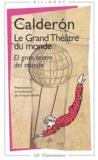 Calderon - Le grand théâtre du monde.