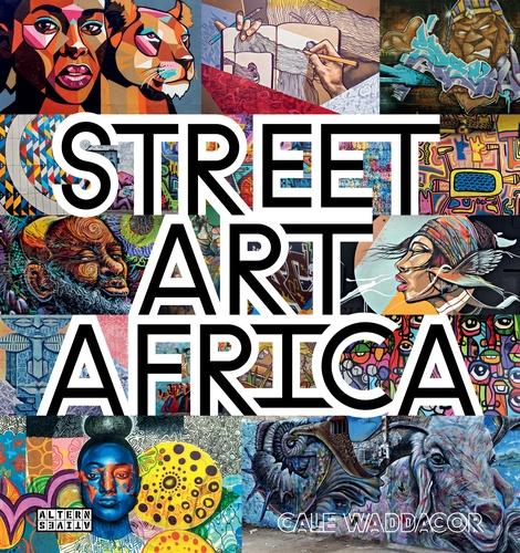 Cale Wadda Cor - Street art Africa.