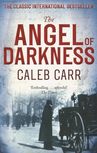 Caleb Carr - The Angel of Darkness.