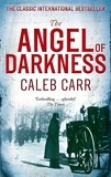 Caleb Carr - The Angel of Darkness - Book 2.