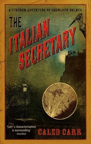 The Italian Secretary. A Further Adventure of Sherlock Holmes