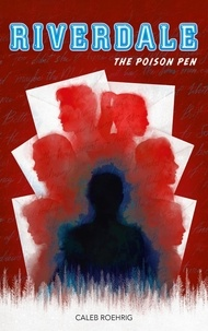 Caleb Roehrig - Riverdale  : The Poison Pen.