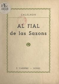 Calelhon - Al Fial de las Sazons.