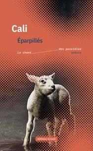 Cali - Eparpillés.