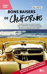 Cali Keys - Bons baisers de Californie.