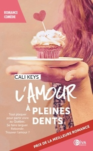 Cali Keys - L'amour à pleines dents.