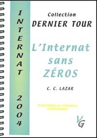 Câlin Lazar - L'internat sans zéro - Internat 2004.