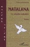 Calixte Baniafouna - Matalana - la colombe endiablee.