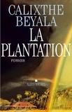 Calixthe Beyala et Calixthe Beyala - La Plantation.