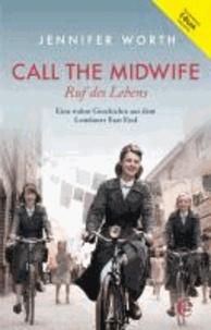 Call the Midwife - Ruf des Lebens (Bundle: Buch + E-Book) - Eine wahre Geschichte aus dem Londoner East End.
