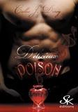 Callie J. Deroy - Délicieux poison.