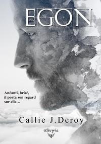 Callie J.Deroy - Egon.