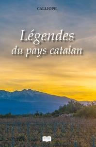 Calliope - Légendes du pays catalan.