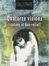 Callistrate - Quatorze visions poétiques - (Statues et bas-relief).