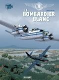 Callixte - Gilles Durance T1 - Le Bombardier blanc.