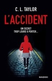 Cally L. Taylor - L'accident.