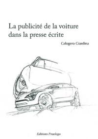 Calogero Giardina - La publicité de la voiture dans la presse écrite.