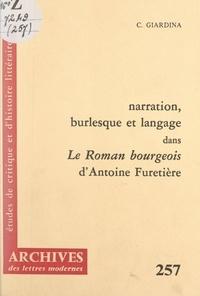 """Calogero Giardina et Michel J. Minard - Narration, burlesque et langage dans """"Le roman bourgeois"""" d'Antoine Furetière."""