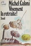 Caloni - Vivement la retraite !.