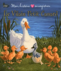 Calouan et Michael Jaroszko - Le vilain petit canard.