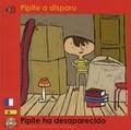Calouan et Clémence Ihizçaga - Pipite a disparu.