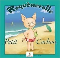 Calouan et Mimi Des Bois - Roquènerolle - Petit cochon.