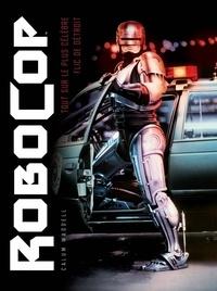 Histoiresdenlire.be Robocop - Tout sur le plus célèbre flic de Détroit Image
