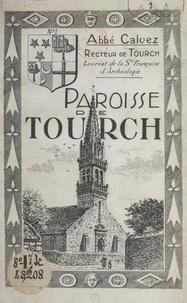 Calvez - Paroisse de Tourch.