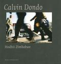 Calvin Dondo - Calvin Dondo, Hodhii Zimbabwe.